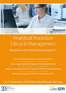 PharmaLab 2019 - Konferenz Analytical Procedure Lifecycle Management / Revisions to ICH Q2 & the proposed Q 14